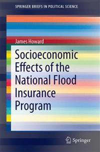 Socioeconomic Effects of the National Flood Insurance Program