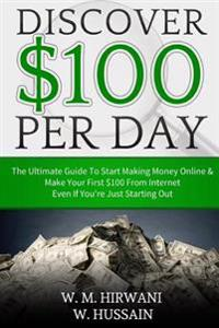 Discover: Secret $ 100 Perday Technique How to Make Money from Internet While You Are Sleep
