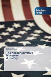 The Neoconservative Movement