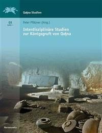 Interdisziplinare Studien Zur Konigsgruft in Qatna
