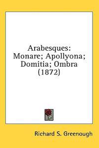Arabesques: Monare; Apollyona; Domitia; Ombra (1872)