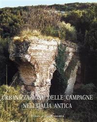 Urbanizzazione Delle Campagne Nell'italia Antica