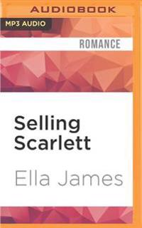 Selling Scarlett: A Love Inc. Novel