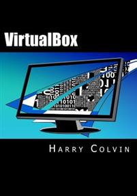 Virtualbox: An Ultimate Guide Book on Virtualization with Virtualbox
