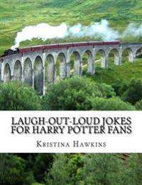 Laugh-Out-Loud Jokes for Harry Potter Fans