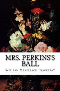 Mrs. Perkins's Ball
