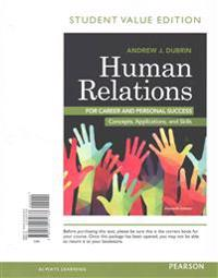 Human Relations for Career and Personal Success: Concepts, Applications, and Skills, Student Value Edition