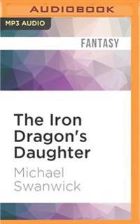 The Iron Dragon's Daughter