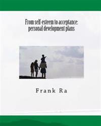 From Self-Esteem to Acceptance: Personal Development Plans