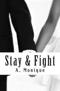Stay & Fight: Sequel to Blackheart