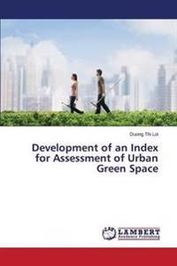 Development of an Index for Assessment of Urban Green Space