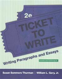 Ticket To Write Writing Paragraphs And Essays With Access Code  Ticket To Write Writing Paragraphs And Essays With Access Code
