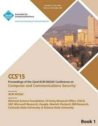 CCS 15 22nd ACM Conference on Computer and Communication Security Vol1