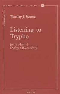 Listening to Trypho