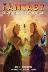 Fantasy Magazine, December 2015 (Queers Destroy Fantasy! Special Issue)