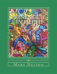 Presence II in Depth: Meditative Coloring Book