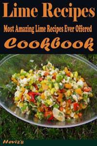 Lychee Recipes: Most Amazing Lychee Recipes Ever Offered
