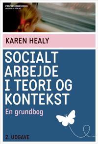 Socialt arbejde i teori og kontekst