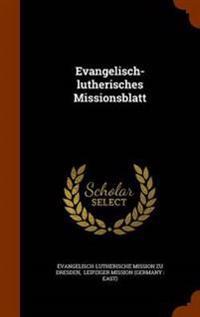 Evangelisch-Lutherisches Missionsblatt