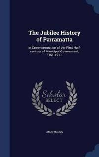 The Jubilee History of Parramatta