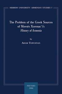 The Problem of the Greek Sources of Movses Xorenacis