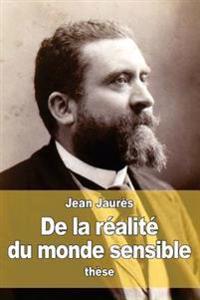 de La Realite Du Monde Sensible