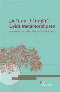 'Alles Flieat': Ovids Metamorphosen y Christina Lang