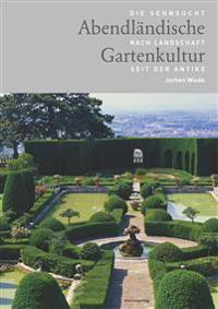 Abendländische Gartenkultur