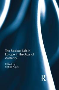 The Radical Left in Europe in the Age of Austerity