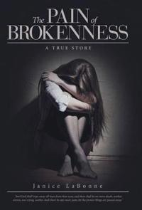 The Pain of Brokenness