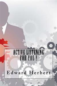 Active Listening for You !