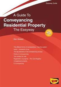 Conveyancing residential property - the easyway