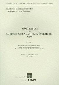 Worterbuch Der Bairischen Mundarten in Osterreich, 38. Lieferung (Wbo)