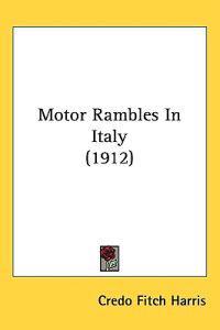 Motor Rambles in Italy