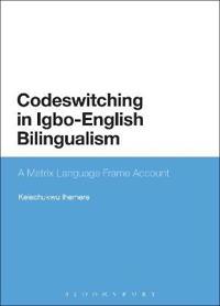 Codeswitching in Igbo-English Bilingualism