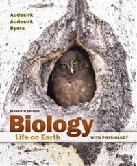 Biology: Life on Earth with Physiology Plus Masteringbiology with Pearson Etext -- Access Card Package