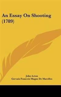 Essay On Shooting (1789)