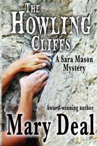The Howling Cliffs: A Sara Mason Mystery