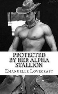 Protected by Her Alpha Stallion