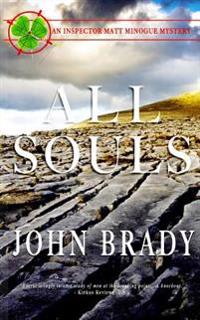 All Souls: And Inspector Matt Minogue Mystery