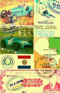 Travel Journal Paraguay: Traveler's Notebook. Keep Travel Memories & Weekend. ( New Omj Collection )
