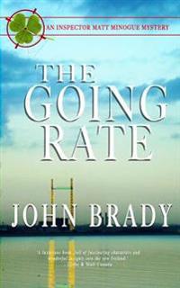 The Going Rate: An Inspector Matt Minogue Mystery