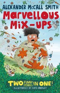 Alexander McCall Smith?s Marvellous Mix-ups