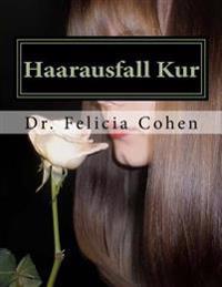 Haarausfall Kur: Bewährte Tipps, Tricks Und Taktiken Zu Verhindern Haarausfall