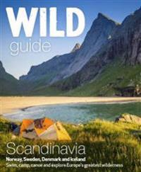 Wild Guide Scandinavia Norway, Sweden, Denmark and Iceland