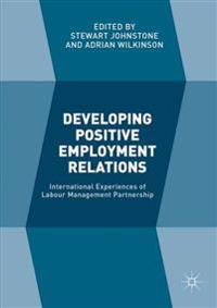 Developing Positive Employment Relations