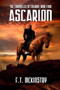 Ascarion: The Chronicles of Ealiron, Book Four