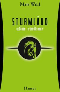 Sturmland 01 - Die Reiter