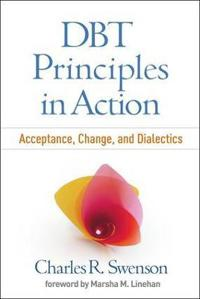 DBT Principles in Action