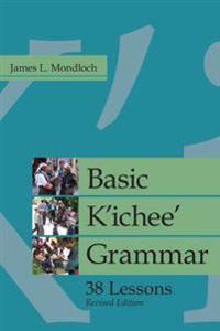 Basic K'ichee' Grammar